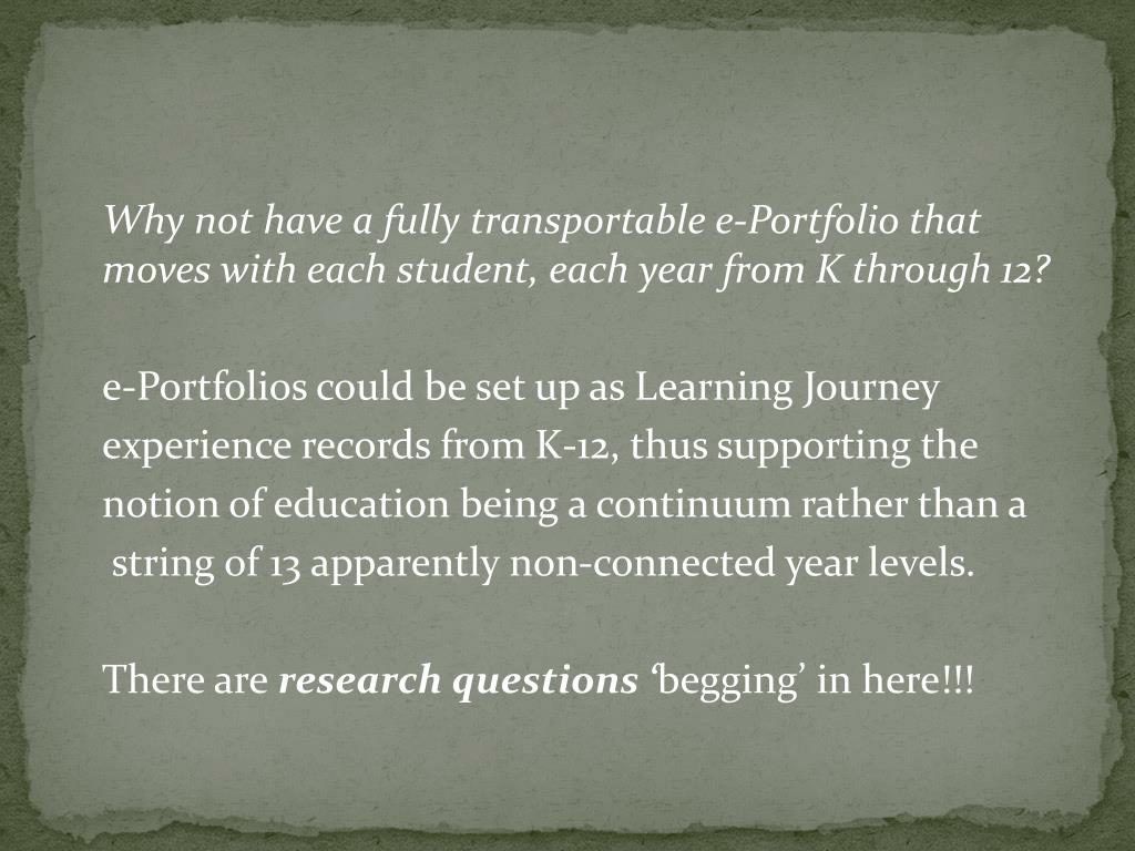 Why not have a fully transportable e-Portfolio that moves with each student, each year from K through 12?