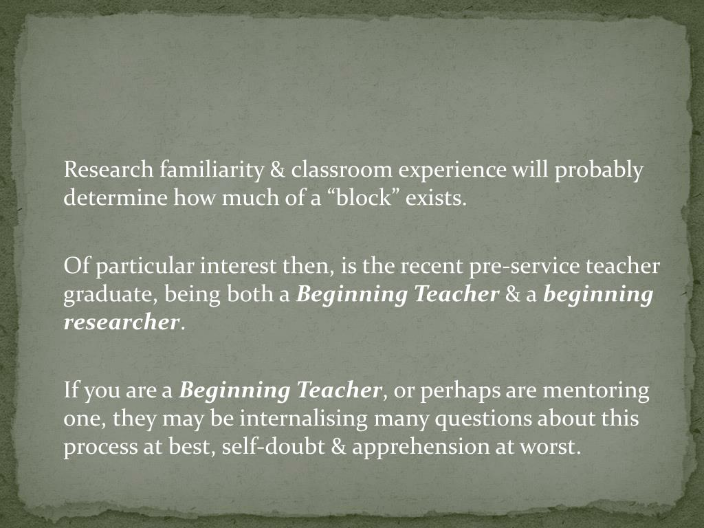 "Research familiarity & classroom experience will probably determine how much of a ""block"" exists."