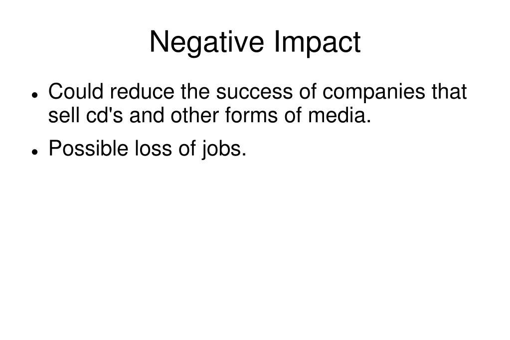 Negative Impact