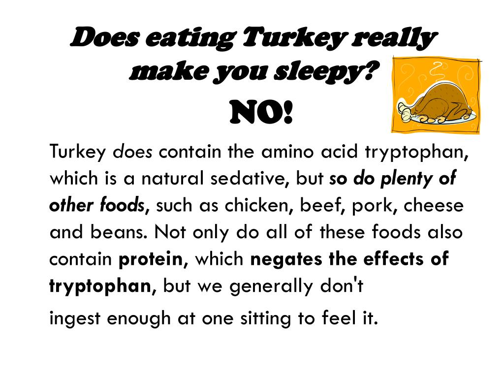 Does eating Turkey really