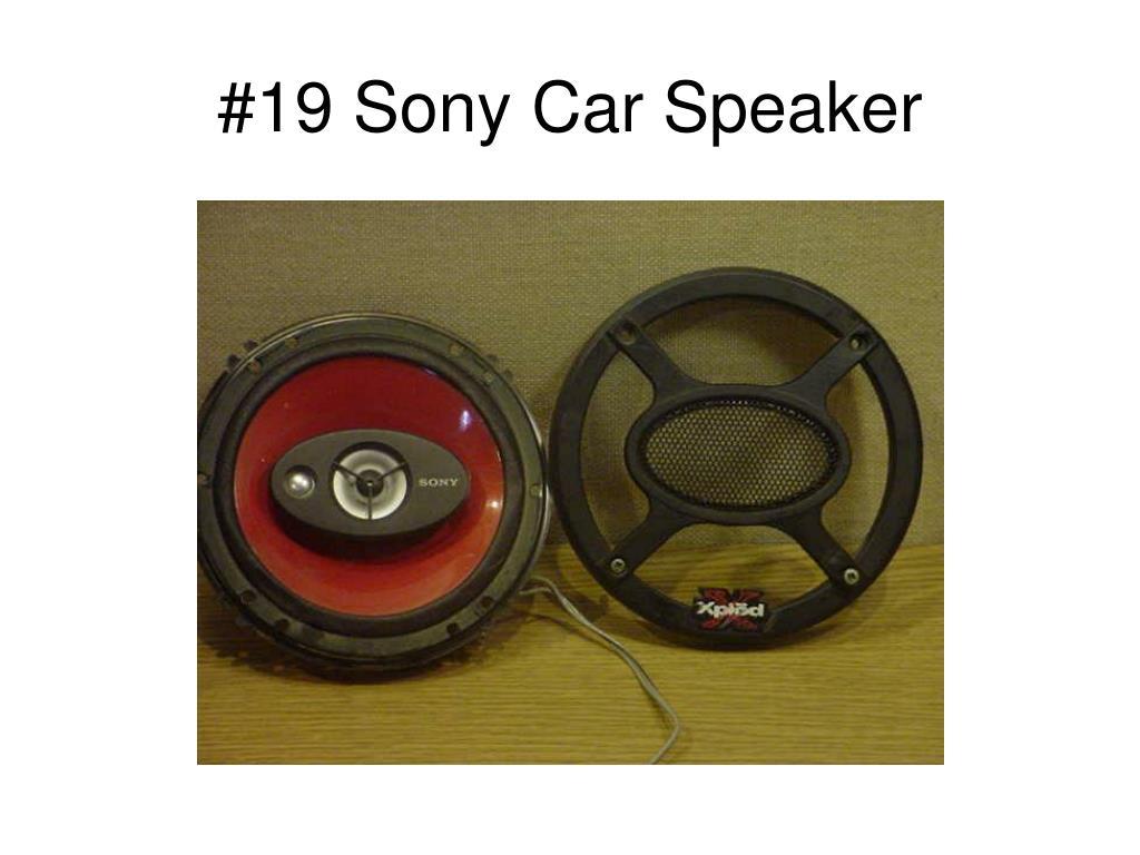 #19 Sony Car Speaker