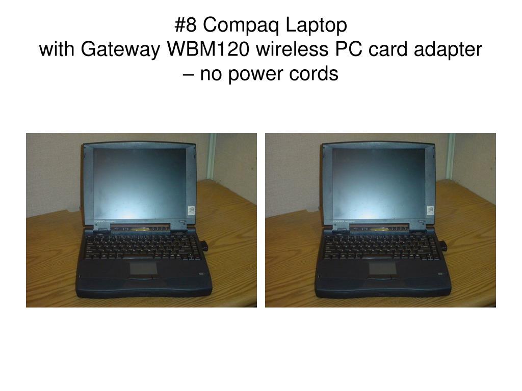 #8 Compaq Laptop