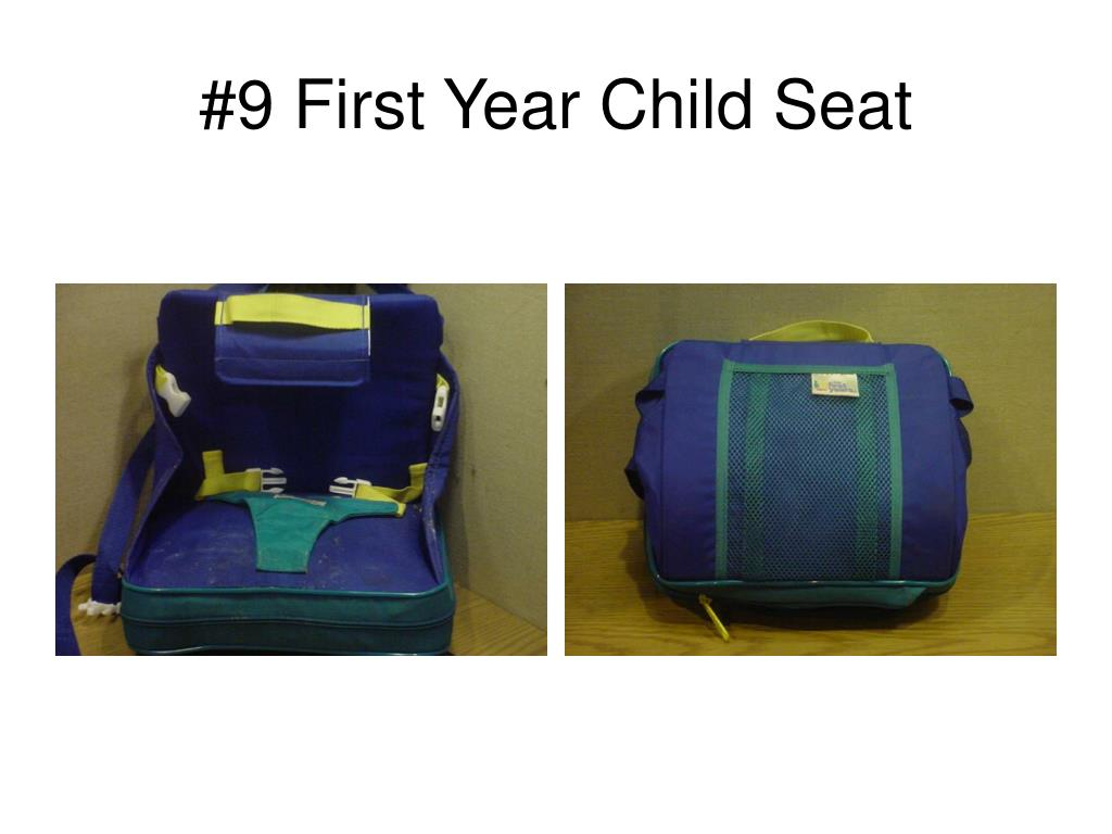 #9 First Year Child Seat