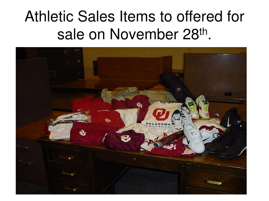 Athletic Sales Items to offered for sale on November 28