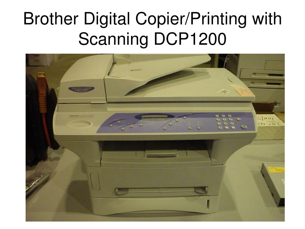 Brother Digital Copier/Printing with Scanning DCP1200