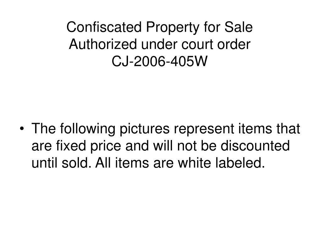 Confiscated Property for Sale
