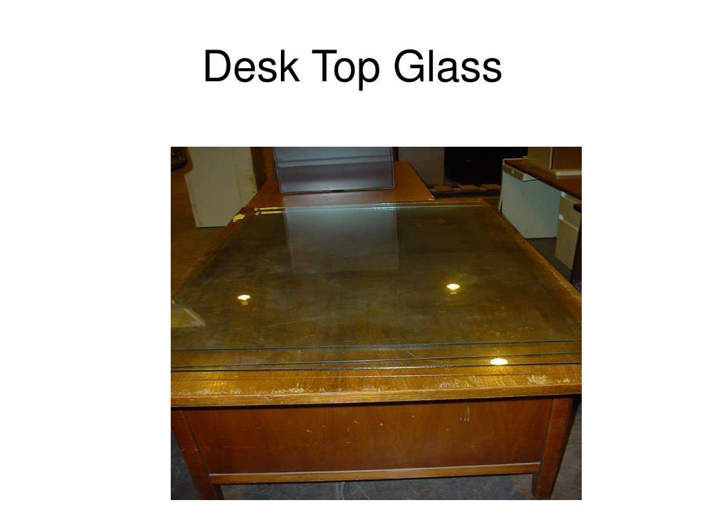 Desk Top Glass