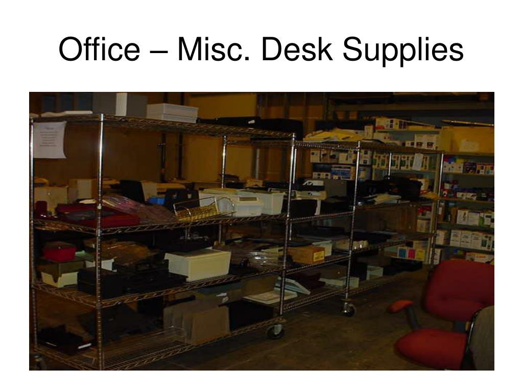 Office – Misc. Desk Supplies
