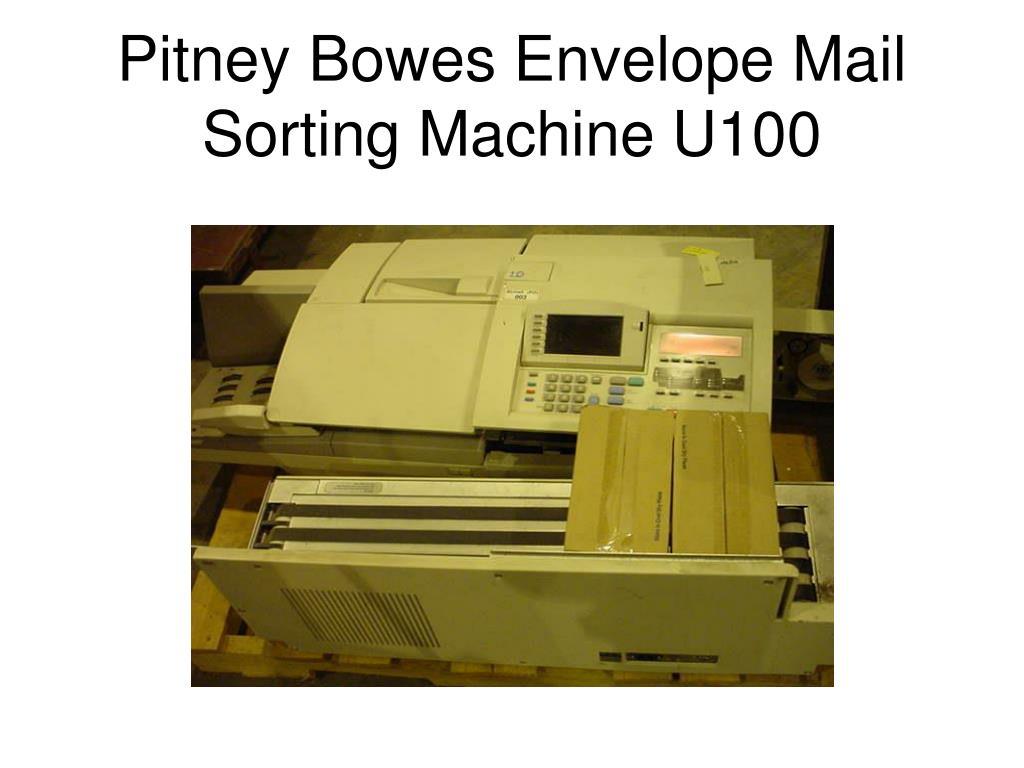 Pitney Bowes Envelope Mail Sorting Machine U100