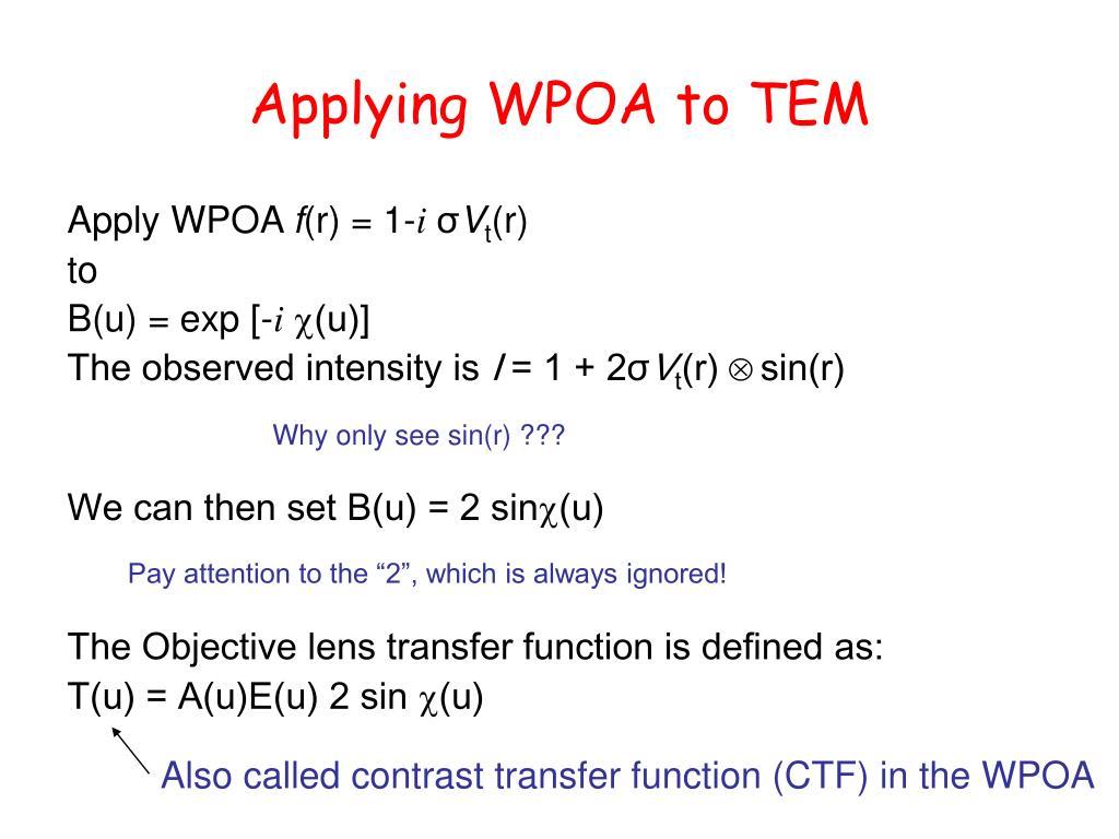 Applying WPOA to TEM