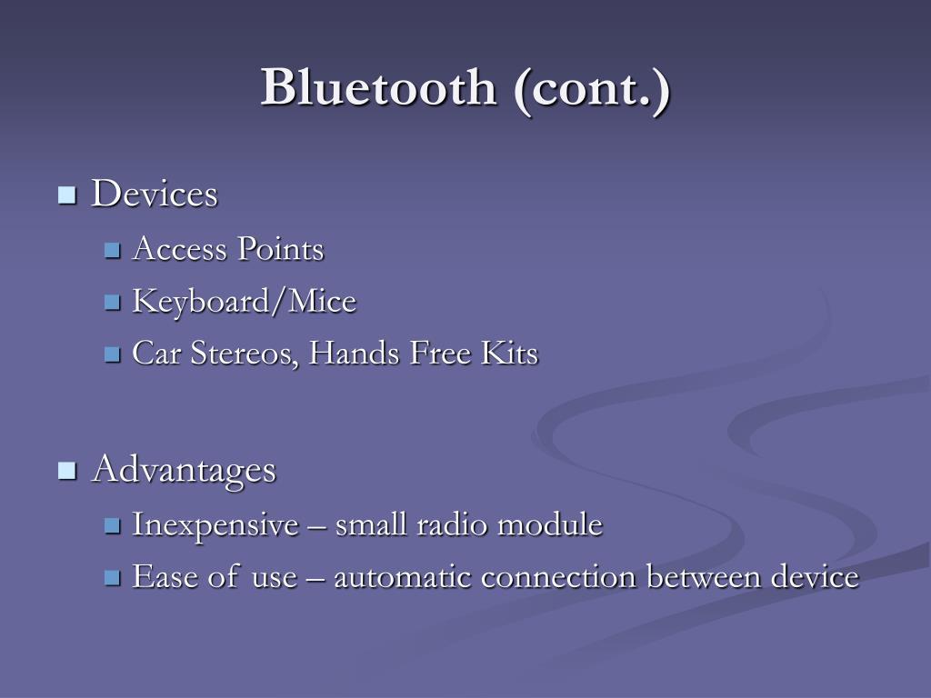 Bluetooth (cont.)