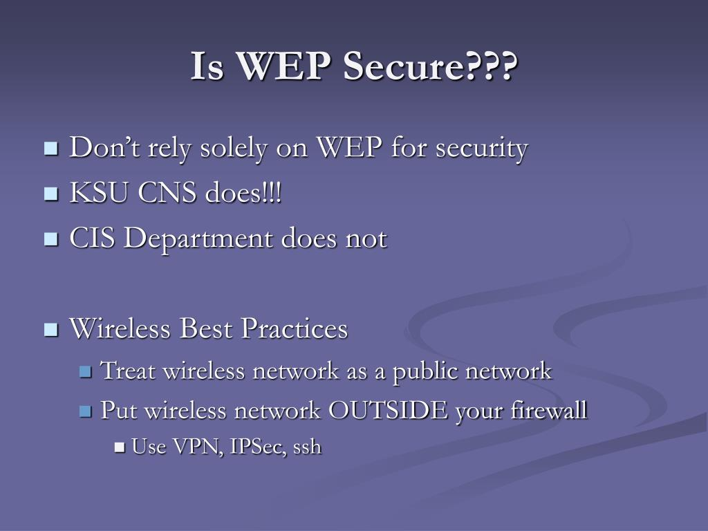 Is WEP Secure???