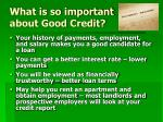 what is so important about good credit