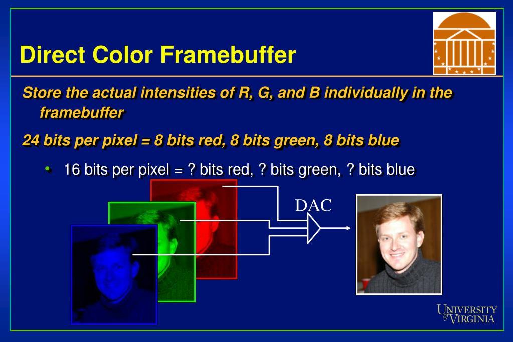 Direct Color Framebuffer