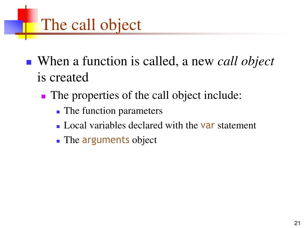The call object