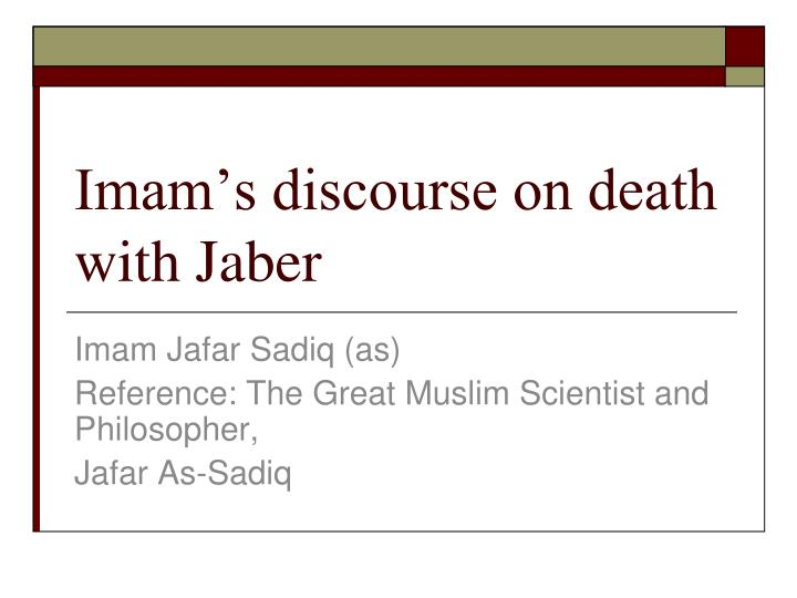 Imam s discourse on death with jaber
