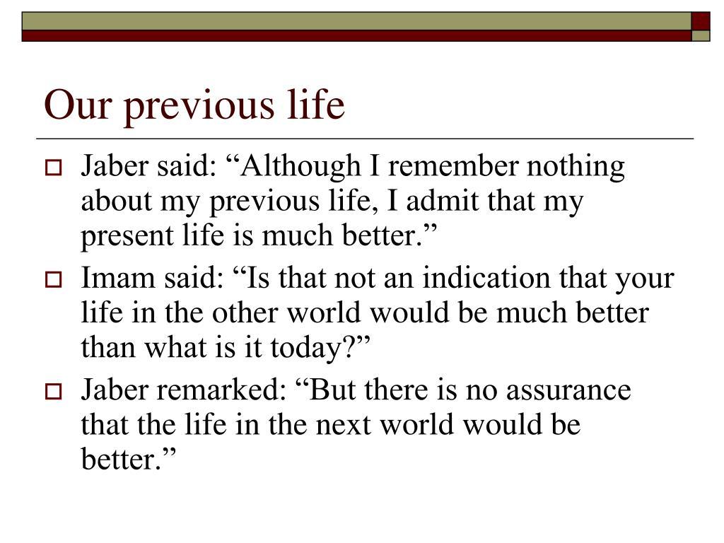 Our previous life
