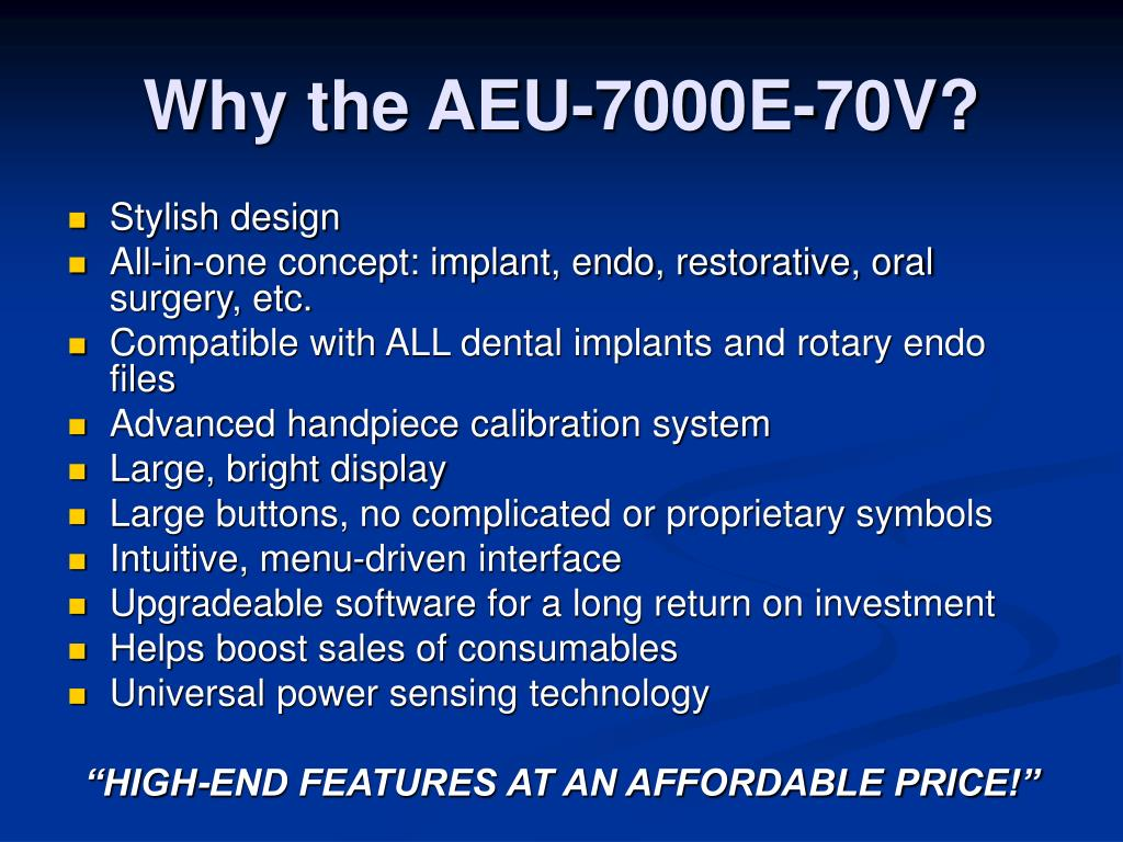 Why the AEU-7000E-70V?