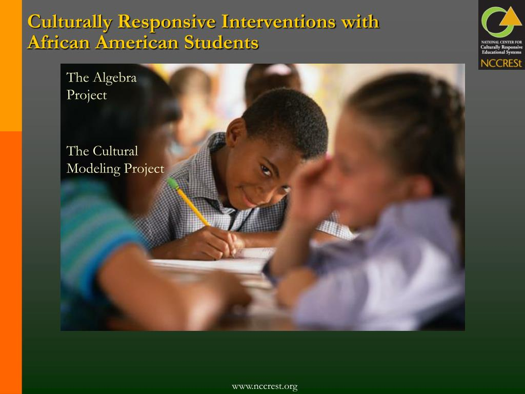 Culturally Responsive Interventions with African American Students