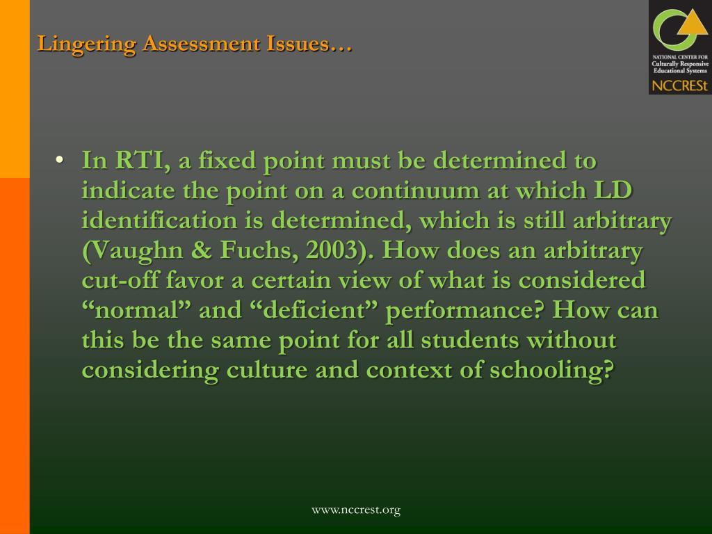 Lingering Assessment Issues…