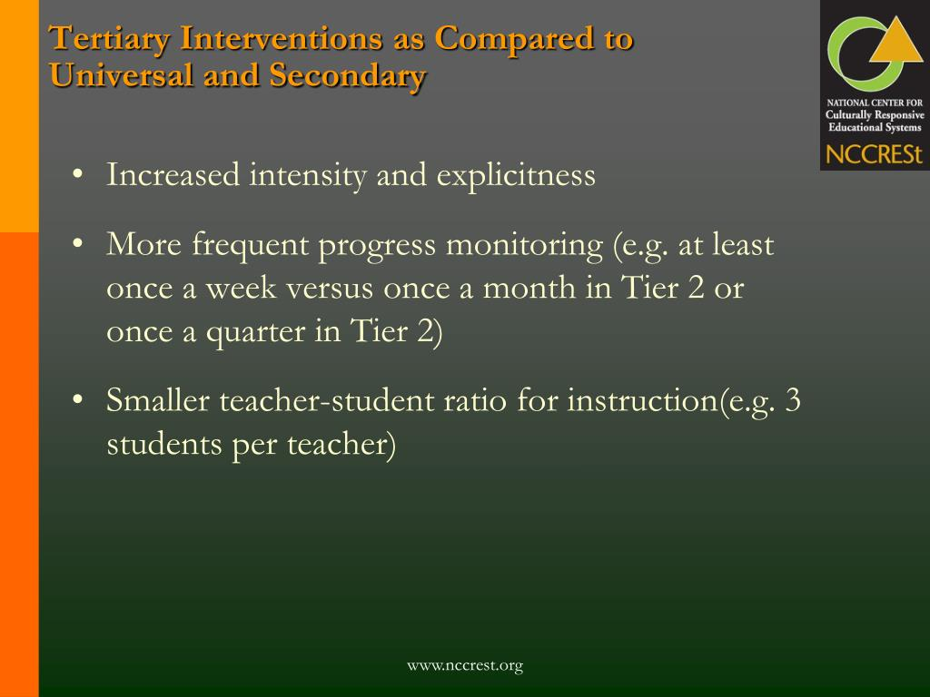 Tertiary Interventions as Compared to
