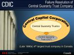failure resolution of central guaranty trust company