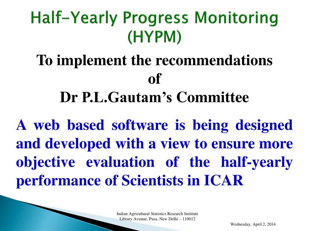 Half-Yearly Progress Monitoring (HYPM)
