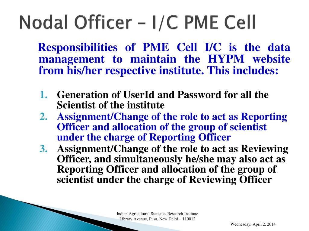 Nodal Officer – I/C PME Cell