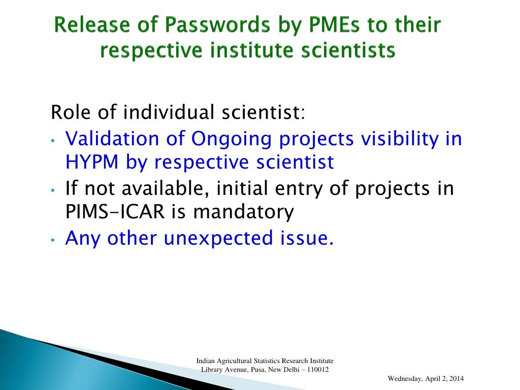 Release of Passwords by PMEs to their respective institute scientists