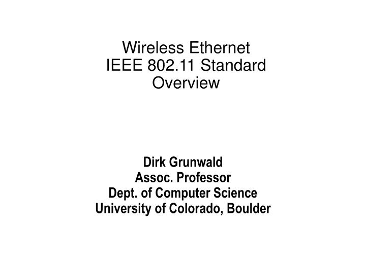 Wireless ethernet ieee 802 11 standard overview