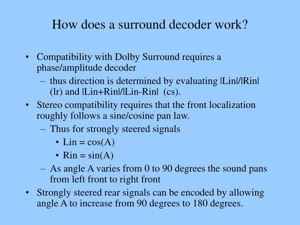 How does a surround decoder work?