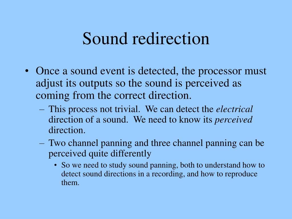 Sound redirection