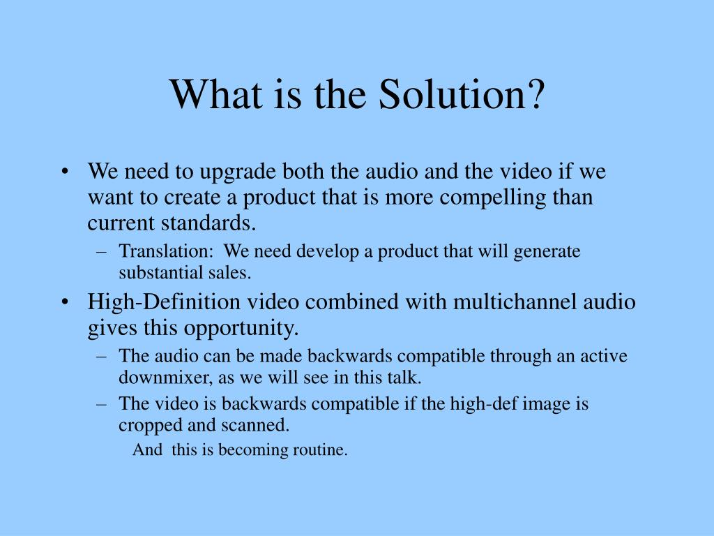 What is the Solution?