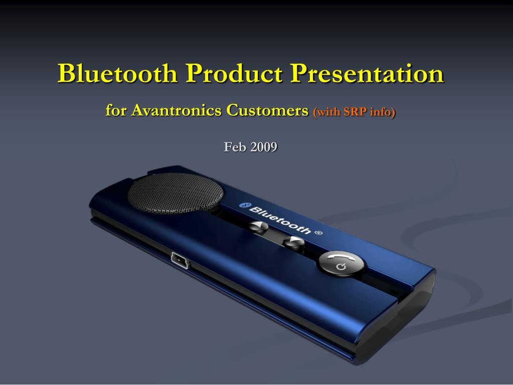 Bluetooth Product Presentation