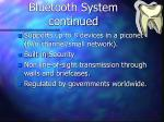 bluetooth system continued