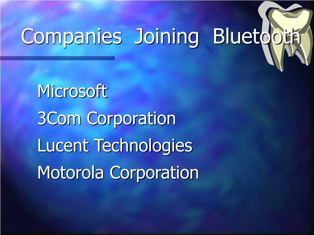 Companies  Joining  Bluetooth