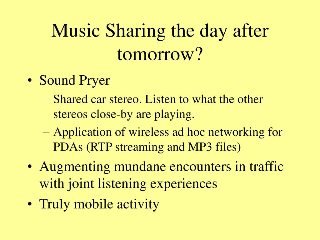 Music Sharing the day after tomorrow?