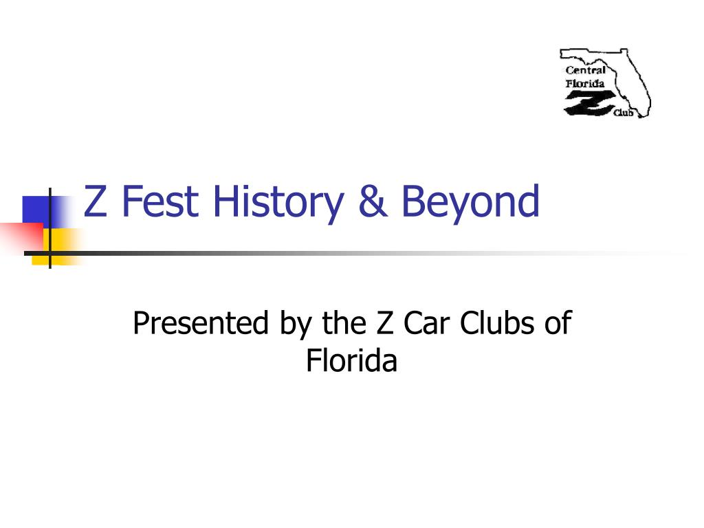 Z Fest History & Beyond