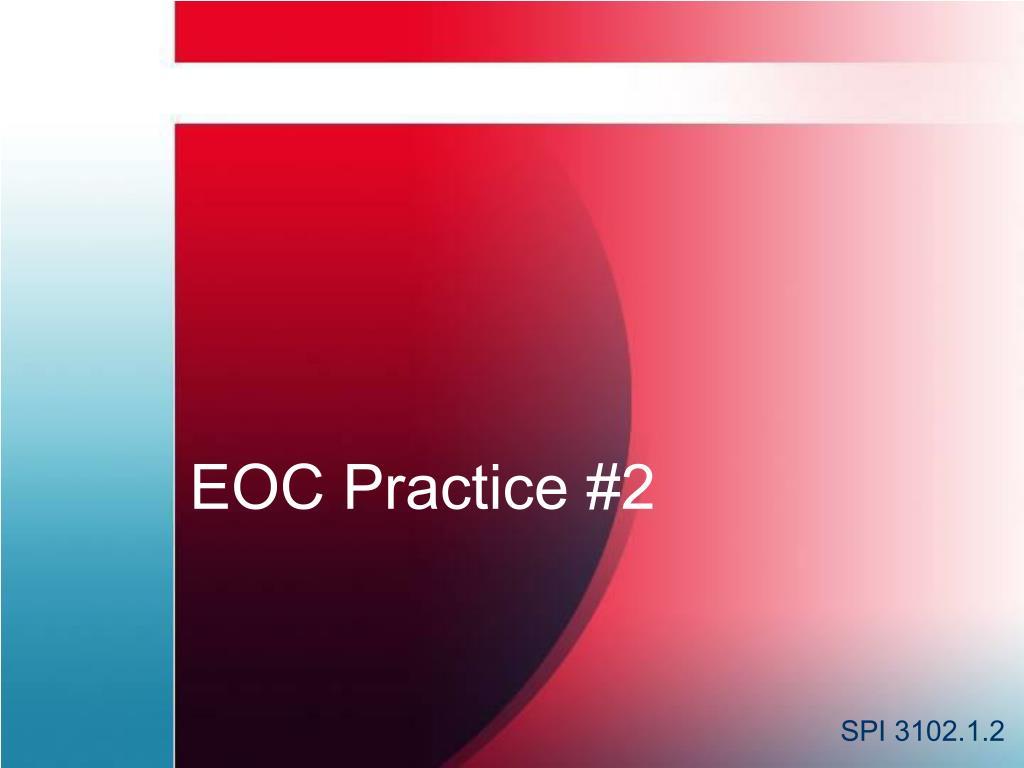 eoc practice 2