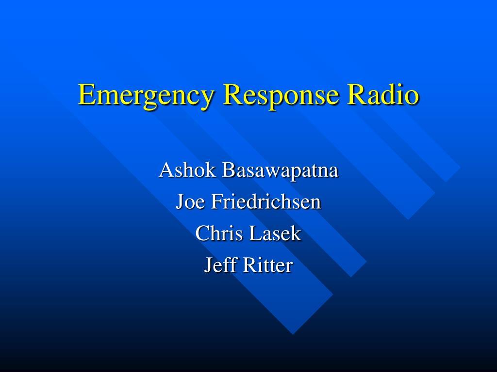 Emergency Response Radio
