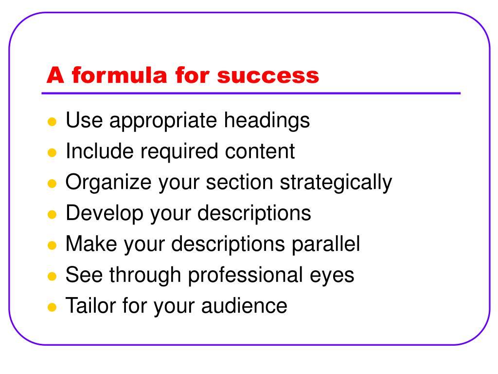 A formula for success