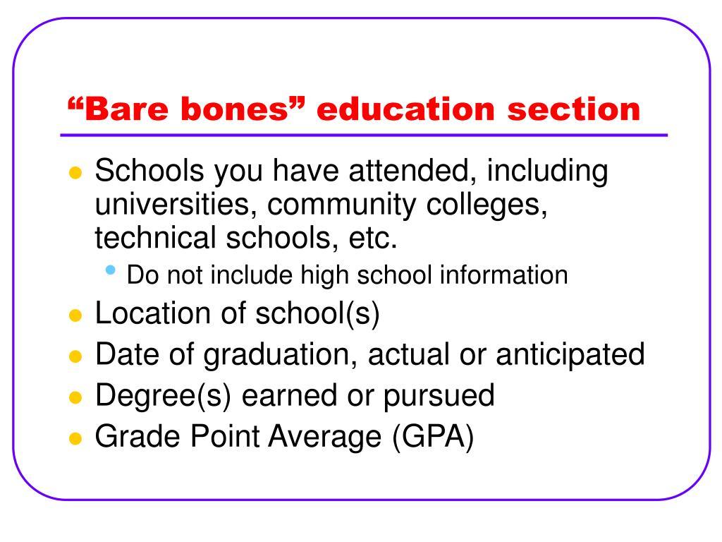 """Bare bones"" education section"
