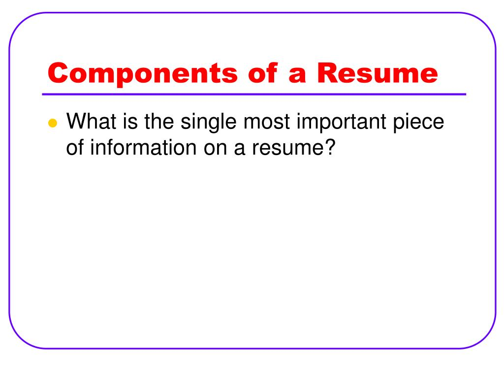 Components of a Resume