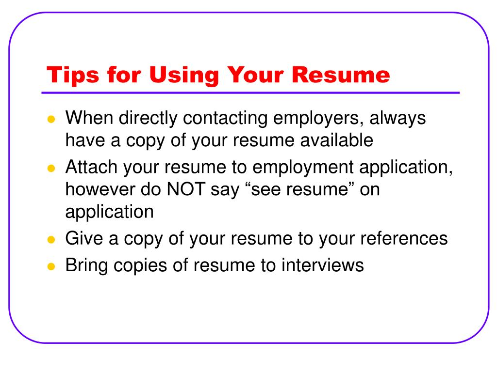 Tips for Using Your Resume