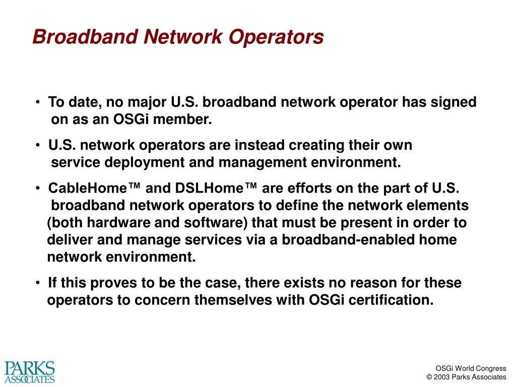 Broadband Network Operators