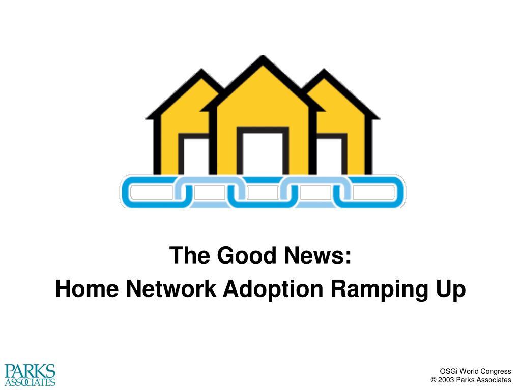 The Good News: