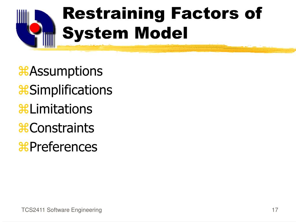 Restraining Factors of System Model