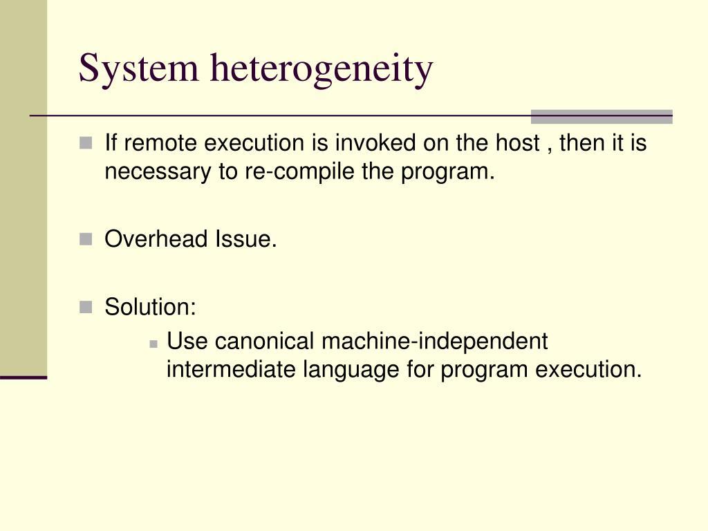 System heterogeneity