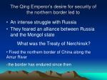 the qing emperor s desire for security of the northern border led to