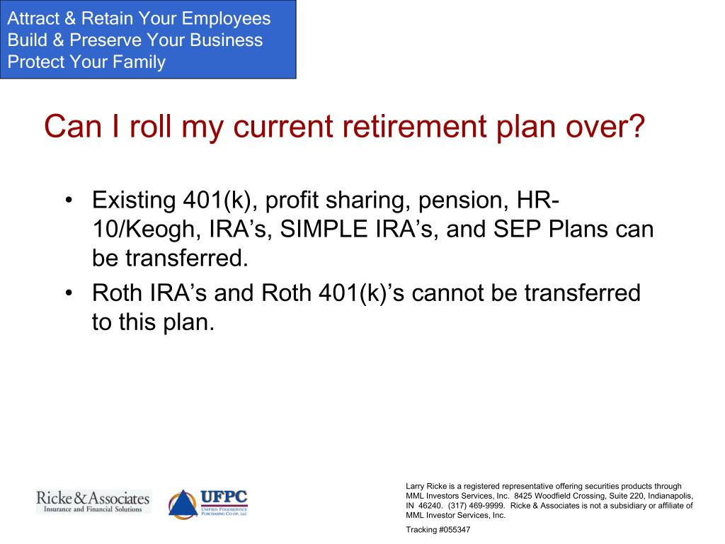 Can I roll my current retirement plan over?